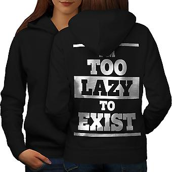 Lazy To Exist Cool Funny Women BlackHoodie Back | Wellcoda
