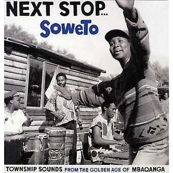 Næste Stop Soweto - næste Stop Soweto [Vinyl] USA importerer