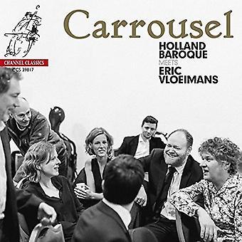 Holland barok / Vloeimans, Eric - Carrousel [CD] USA import