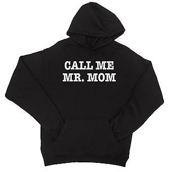 Rufen Sie mich an Herr Mom Unisex schwarz Fleece Hoodie