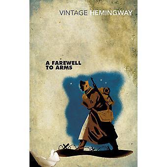 En farvel til våben af Ernest Hemingway - 9780099273974 bog