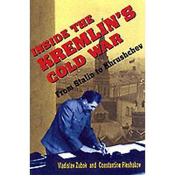 Dentro da guerra-fria do Kremlin - de Stalin para Khrushchev por Vladislav