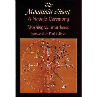 De berg Chant - een Navajo ceremonie door Washington Matthews - Paul G