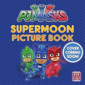 PJ maski - Super Moon przygoda - A PJ maski zdjęcie książki przez maski PJ-