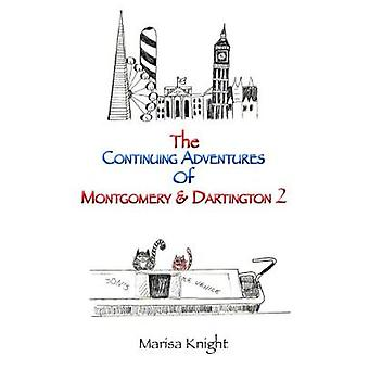 Les aventures continues de Montgomery & Dartington 2 par Marisa