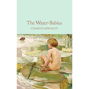 De Water-baby's - een sprookje voor een Land-Baby (belangrijkste markt Ed.) door C