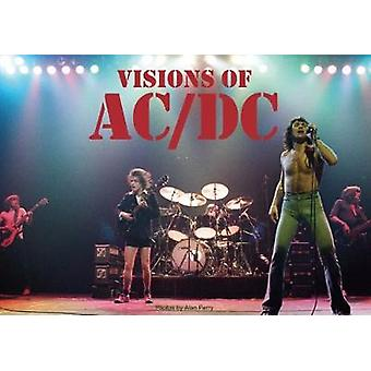 Visions of AC/DC by Alan Perry - 9781908724731 Book