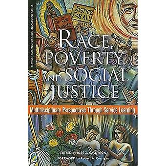 Race - Poverty - and Social Justice - Multidisciplinary Perspectives T