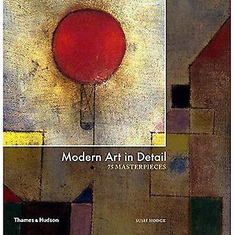 Modern Art in Detail: 75 Masterpieces (Hardback)