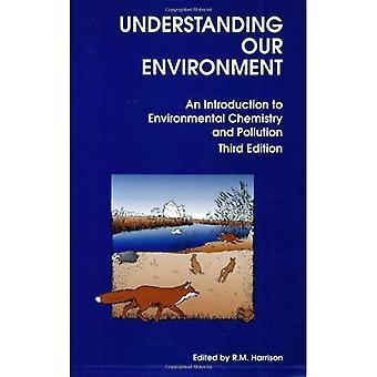 Comprendre notre environnement: Une Introduction à la chimie de l'environnement et la Pollution