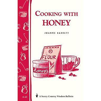 Cooking with Honey (Garden way bulletin)