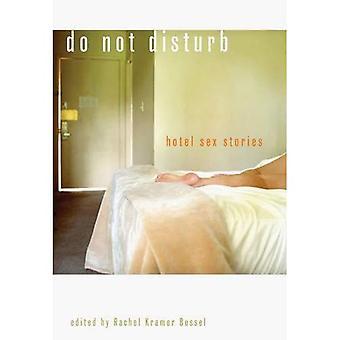 Do Not Disturb: Hotel Sex Stories