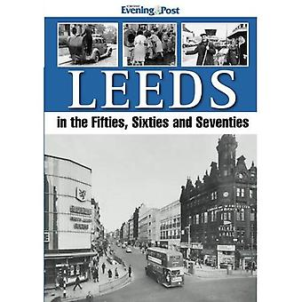Leeds, i femtio-, sextio- och sjuttiotalet