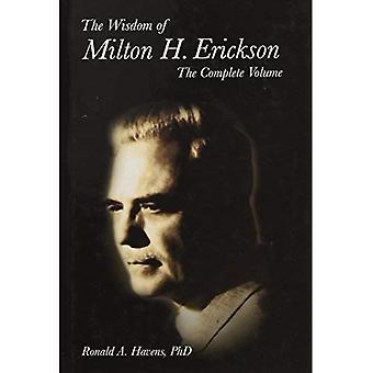 La sagesse du Milton H. Erickson: remplir le Volume