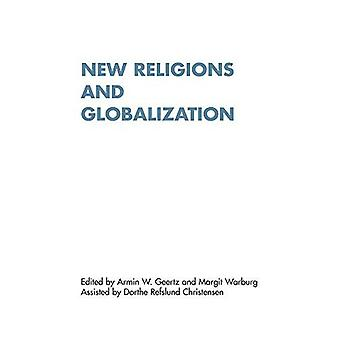 New Religions and Globalization (Renner Studies on New Religions)