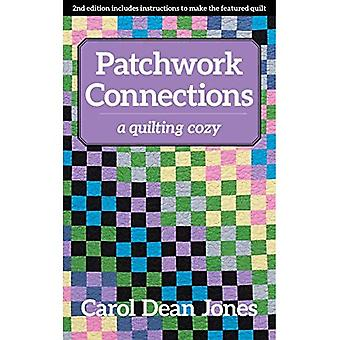 Patchwork Connections: A Quilting Cozy (Quilting Cozy)