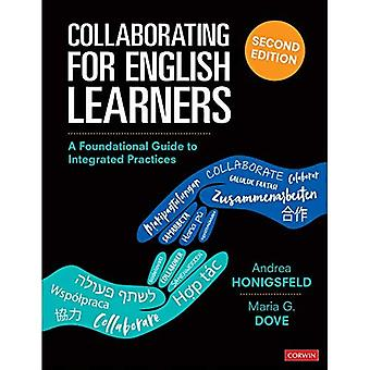 Collaborating for English Learners: A Foundational Guide to Integrated Practices
