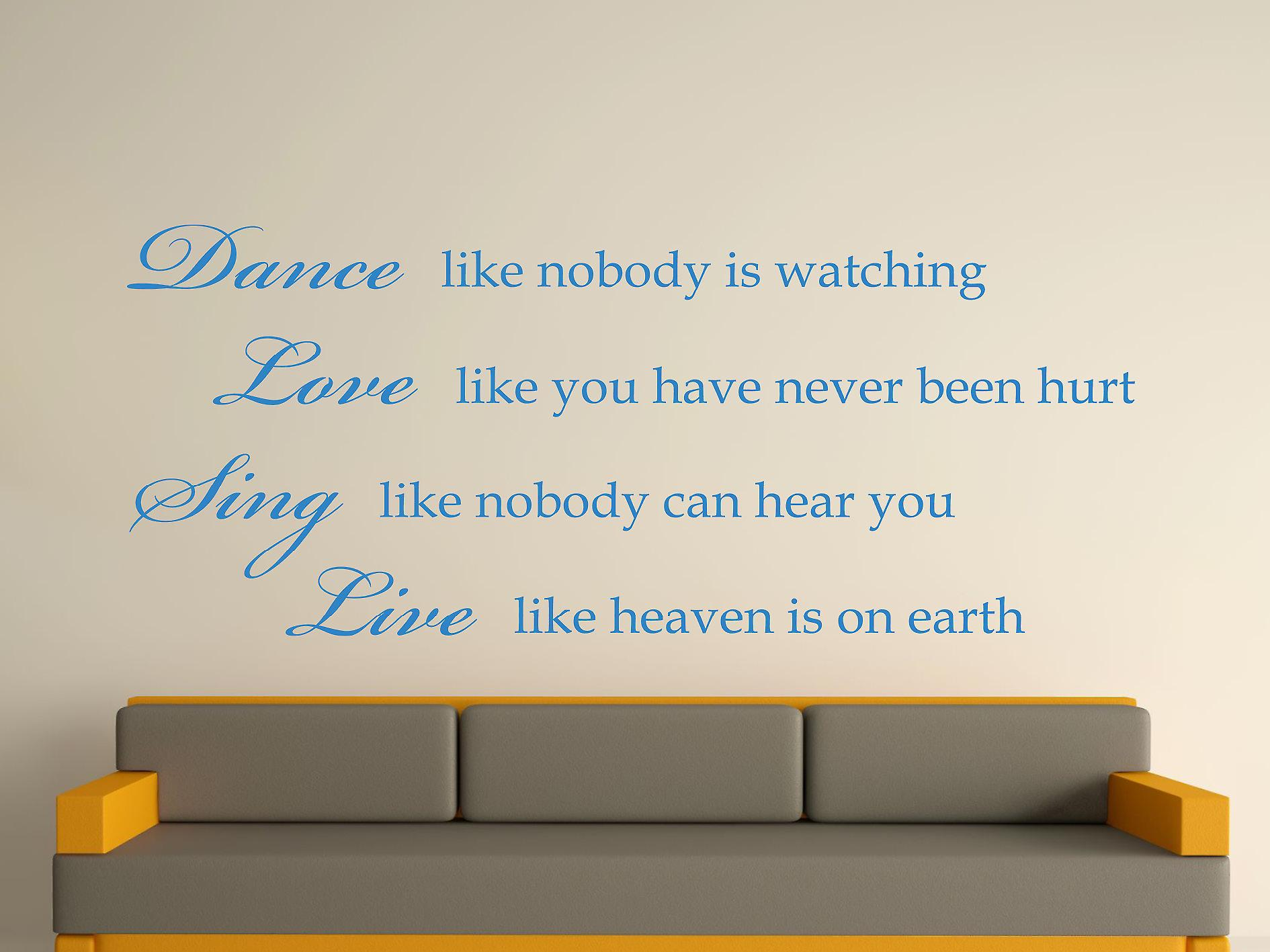 Dance Like Nobody Is Watching Wall Art Sticker - Olympic Blue