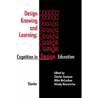 Tietäen ja oppimisen Cognition suunnittelun opetus Eastman & c.
