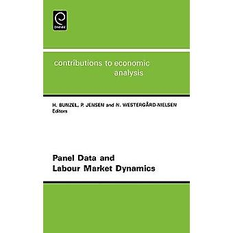 Panel Data and Labour Market Dynamics by Jensen & Peter