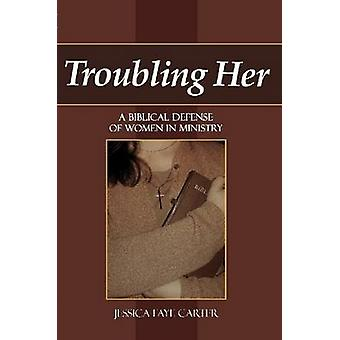 Troubling Her by Carter & Jessica Faye