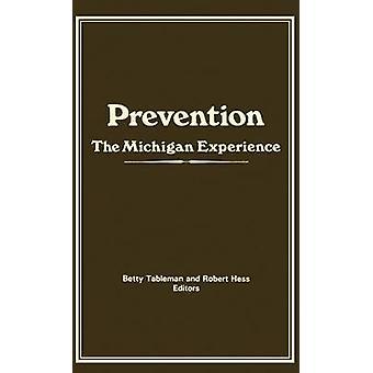 Förebyggande Michigan upplevelsen av Hess & Robert E