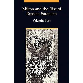 Milton og fremkomsten af russiske satanisme af Boss & Valentin