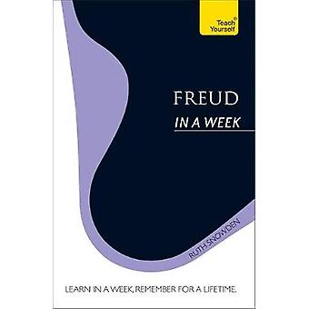 Freud in a Week Teach Yourself by Snowden & Ruth