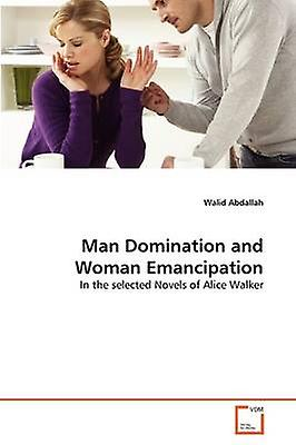 Man Domination and femme Ehommecipation by Abdallah & Walid