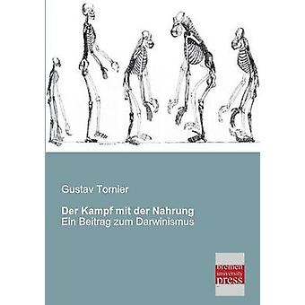 Der Kampf Mit Der Nahrung by Tornier & Gustav
