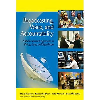 Broadcasting - Voice - and Accountability - a Public Interest Approach