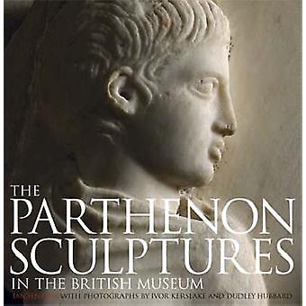 The Parthenon Sculptures in the British Museum by Ian Jenkins - Ivor