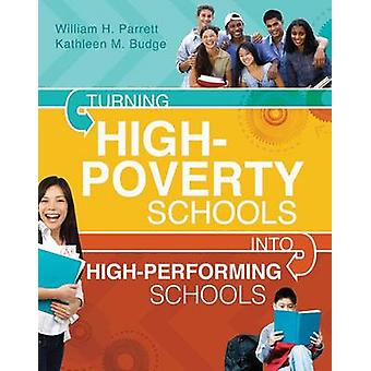 Turning High-Poverty Schools Into High-Performing Schools by William