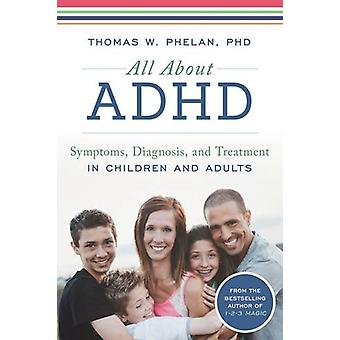 All About ADHD by Thomas Phelan - 9781492637868 Book