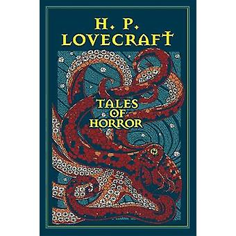 H. P. Lovecraft Tales of Horror by H. P. Lovecraft - 9781607109327 Bo
