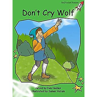 Don't Cry Wolf by Pam Holden - Samer Hatam - 9781776541300 Book