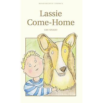Lassie Come-Home by Eric Knight - 9781840225938 Book