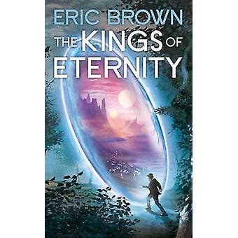 The Kings of Eternity by Eric Brown - 9781907519710 Book
