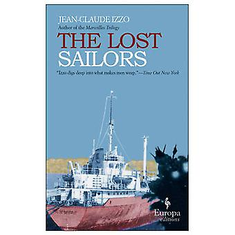 The Lost Sailors by Jean-Claude Izzo - 9781933372358 Book