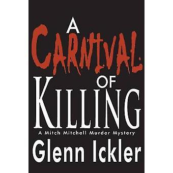 A Carnival of Killing by Glenn Ickler - 9780878395842 Book