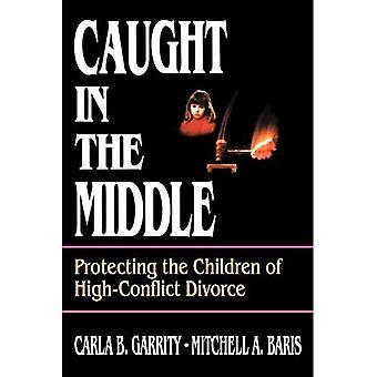 Gevangen in het midden: bescherming van de kinderen van hoog-Conflict echtscheiding