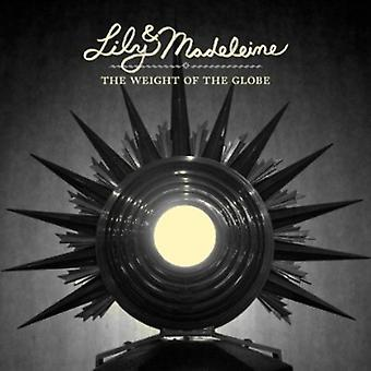 Lily & Madeleine - Weight of the Globe [CD] USA import