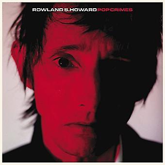 Rowland S Howard - Pop crimini [Vinyl] USA importare
