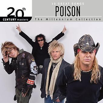 Poison - Collection du Millénaire : 20th Century Masters [CD] USA import