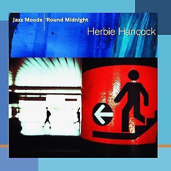 Herbie Hancock - Jazz Moods: ' ronda importación USA de medianoche [CD]
