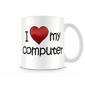 I Love My Computer Printed Mug