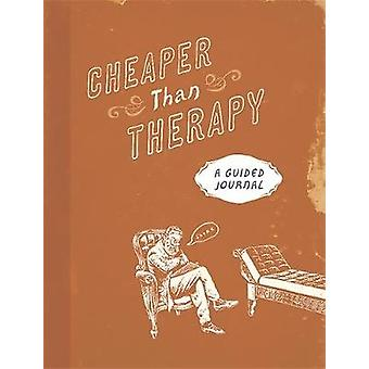 Cheaper Than Therapy by Running Press &  Running Press