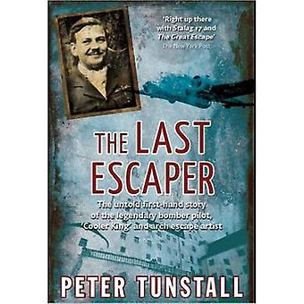 The Last Escaper - The Untold First-Hand Story of the Legendary Bomber