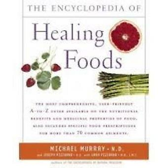 Encyclopedia of Healing Foods by Murray/Pizzorno - 9780743480529 Book
