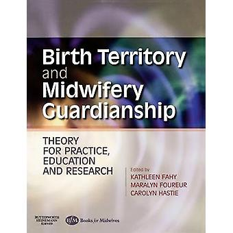 Birth Territory and Midwifery Guardianship - Theory for Practice - Edu
